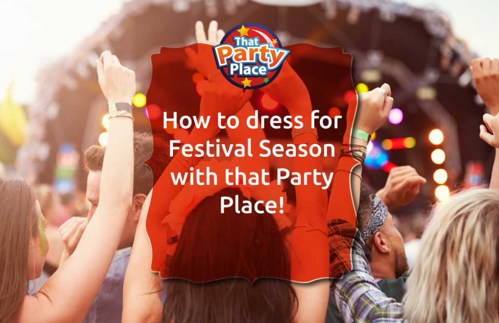 how to dress for festival season with that party place